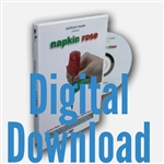 Napkin Rose DVD - Digital Download Version
